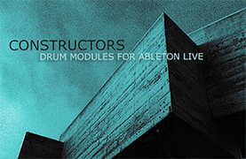 Constructors Building Block Drum Modules for Ableton Live